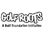 Golf Roots